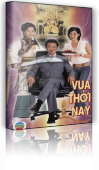 Vua Thời Nay - The King of Yesterday and Tomorrow (2003) - Phim Bộ Hồng Kông